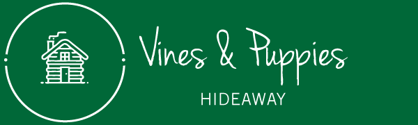 Vines and Puppies Hideaway | Highway 37 | Jade City Accommodations
